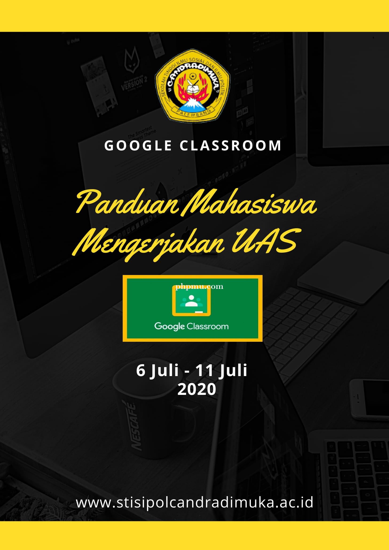 Panduan Mengerjakan UAS Mahasiswa Menggunakan Google Classroom